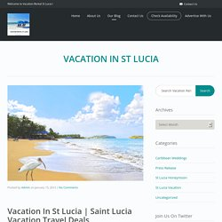 Saint Lucia Vacation Travel Deals