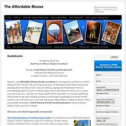 Walt Disney World Vacation Planner | The Affordable Mouse