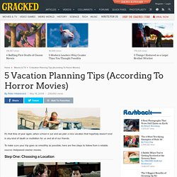 5 Vacation Planning Tips (According To Horror Movies)