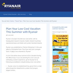 Plan Your Low Cost Vacation This Summer with Ryanair
