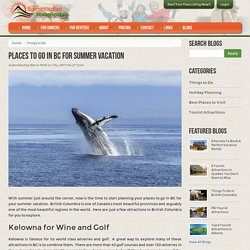 Places to bo in BC for Summer Vacation