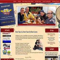 Beer Tours and Beer Travel for Beer Lovers - Beer Tours & Beer Trips for Beer Lovers