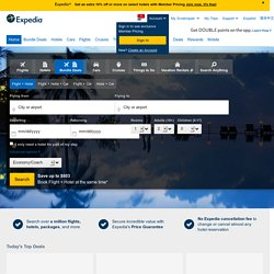 Expedia Travel: Airline Tickets, Hotels, Car Rental, Airfares, &