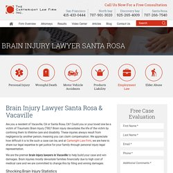 Brain Injury Lawyer Santa Rosa & Vacaville