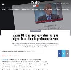 Vaccin DT-Polio: pourquoi il ne faut pas signer la pétition du professeur Joyeux