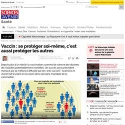 Vaccin : se protéger soi-même, c'est aussi protéger les autres