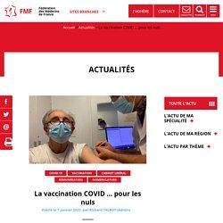 La vaccination COVID … pour les nuls