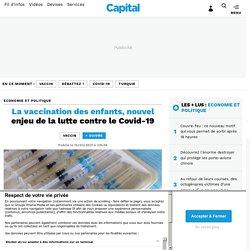 La vaccination des enfants, nouvel enjeu de la lutte contre le Covid-19...