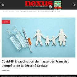 Covid-19 & vaccination de masse des Français : l'enquête de la Sécurité Sociale – Nexus