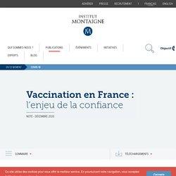 Vaccination en France : l'enjeu de la confiance