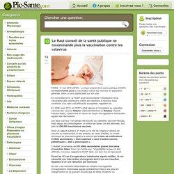 Le Haut conseil de la santé publique ne recommande plus la vaccination contre les rotavirus