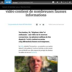 Vaccination, 5G, euthanasie : attention, cette vidéo contient de nombreuses fausses informations