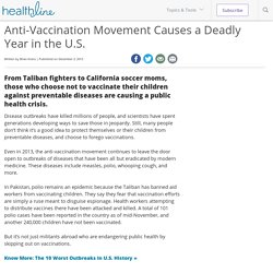 Anti-Vaccination Movement Causes a Deadly Year in the U.S.