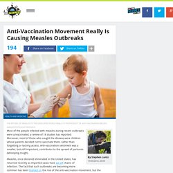 Anti-Vaccination Movement Really Is Causing Measles Outbreaks