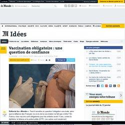 Vaccination obligatoire: une question de confiance