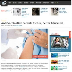 Anti-Vaccination Parents Richer, Better Educated