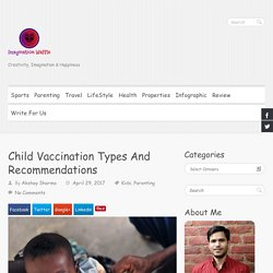 Child Vaccination Types And Recommendations - Imagination Waffle