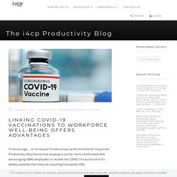 Mélodie - Linking COVID-19 Vaccinations To Workforce Well-Being Offers Advantages