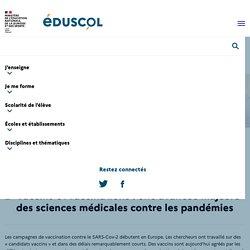 Vaccins et vaccinations: une avancée majeure des sciences médicales contre les pandémies
