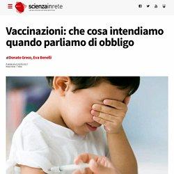 Vaccinazioni: che cosa intendiamo quando parliamo di obbligo