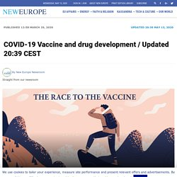 COVID-19 Vaccine and drug development / Updated 20:39 CEST