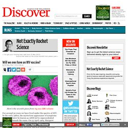 Will we ever have an HIV vaccine? | Not Exactly Rocket Science