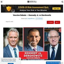Vaccine Debate - Kennedy Jr. vs Dershowitz