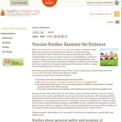 Vaccine Studies: Examine the Evidence