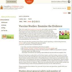Vaccine Studies: Examine the Evidence