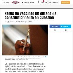 (10) Refus de vacciner un enfant: la constitutionnalité en question