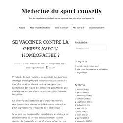 SE VACCINER CONTRE LA GRIPPE AVEC L' HOMEOPATHIE ?