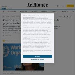 Covid-19: «On ne vaccinera sans doute pas la population française dans son ensemble»