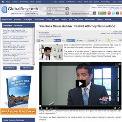 'Vaccines Cause Autism': District Attorney Nico LaHood