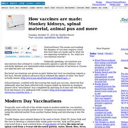 How vaccines are made: Monkey kidneys, spinal material, animal pus and more
