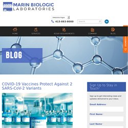 COVID-19 Vaccines Protect Against 2 SARS-CoV-2 Variants