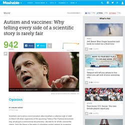 Autism and vaccines: Why telling every side of a scientific story is rarely fair