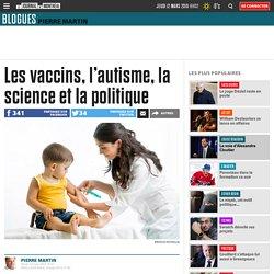 Les vaccins, l'autisme, la science et la politique