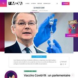 5 fév. 2021 Vaccins Covid-19 : un parlementaire dénonce l'opacité des contrats