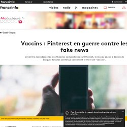 Vaccins : Pinterest en guerre contre les fake news