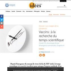 Vaccins : à la recherche du temps scientifique