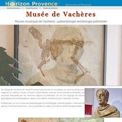 Le Musée Pierre Martel - Vachères
