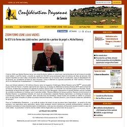 CONFEDERATION PAYSANNE DE SAVOIE - 2014 - ZOOM FERME USINE 1000 VACHES