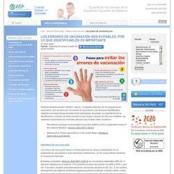Los errores de vacunación son evitables, por lo que identificarlos es importante