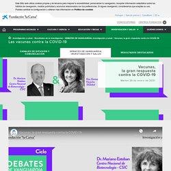 """Las vacunas contra la COVID-19 - Fundación """"la Caixa"""""""