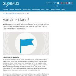 Vad är ett land? - Globalis.se
