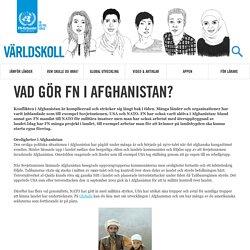 Vad gör FN i Afghanistan?