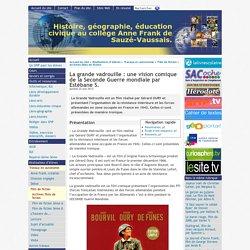 La grande vadrouille : une vision comique de la Seconde Guerre mondiale par Estébane S. - [Histoire, géographie, éducation civique au collège Anne Frank de Sauzé-Vaussais.]