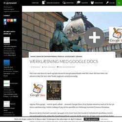 Værklæsning med Google Docs - It i gymnasiet