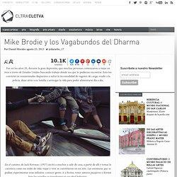 Mike Brodie y los Vagabundos del Dharma
