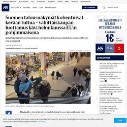 Suomen talousnäkymät kohentuivat kevään tultua –vähittäiskaupan luottamus kävi helmikuussa EU:n pohjimmaisena